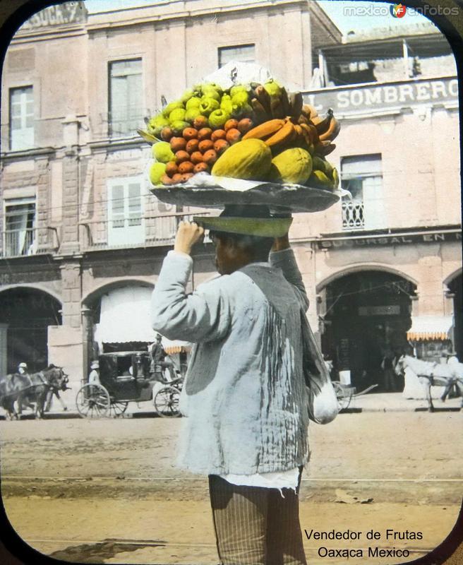 VENDEDOR DE FRUTAS Hacia 1900