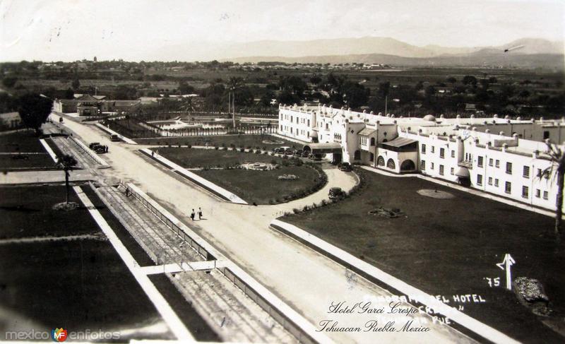 HOTEL GARCI CRESPO Hacia 1945