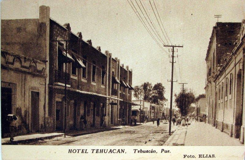 HOTEL TEHUACAN Hacia 1920