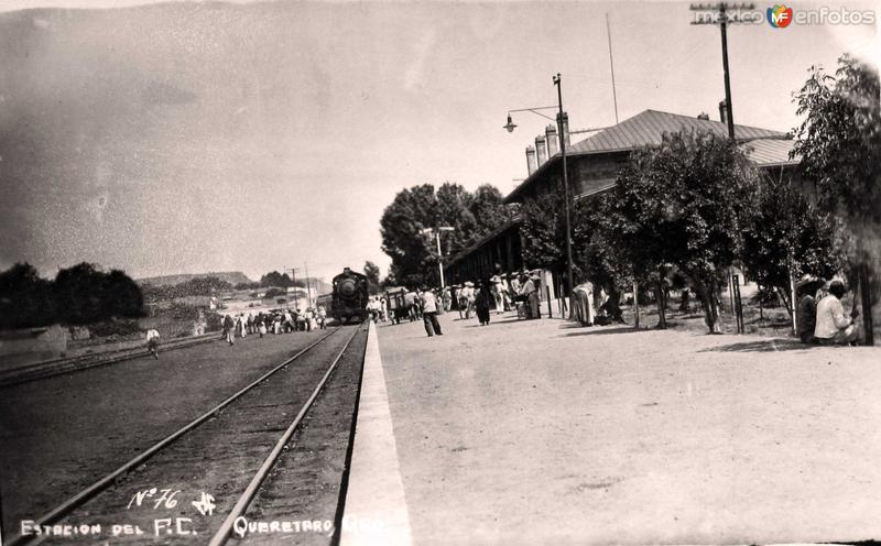 Fotos de Querétaro, Querétaro, México: ESTACION FERROVIARIA Hacia 1920