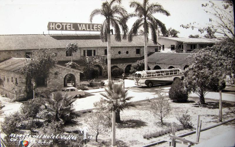 Fotos de Ciudad Valles, San Luis Potosí, México:  HOTEL VALLES  Hacia 1945