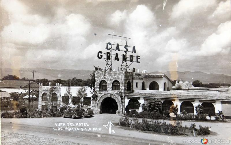 HOTEL CASA GRANDE Hacia 1945