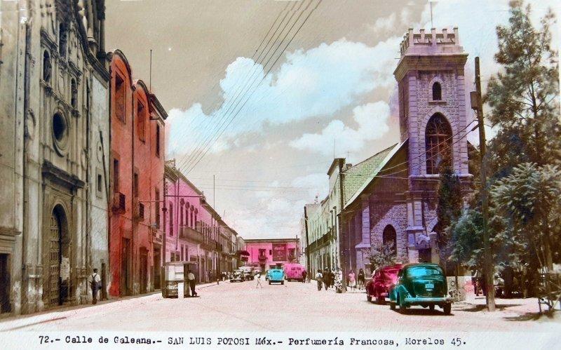 LA CALLE DE GALEANA hacia 1945