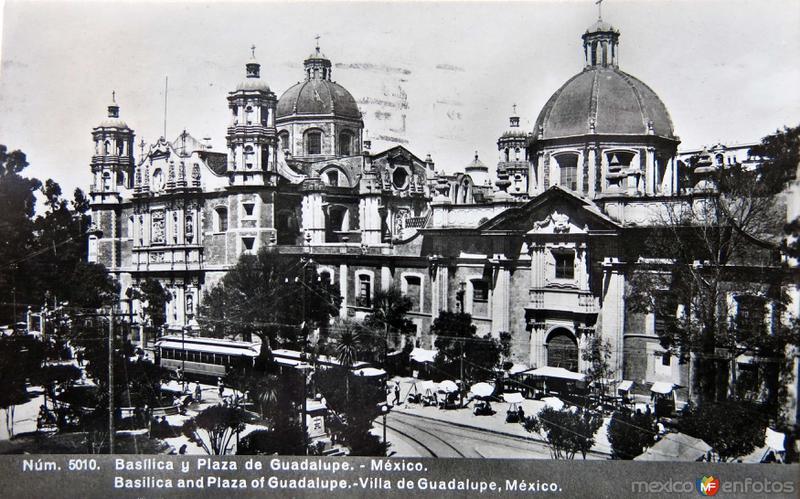 LA VILLA DE GUADALUPE Hacia 1930