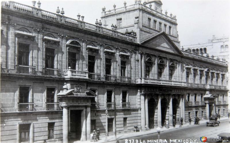 PALACIO DE MINERIA Hacia 1929