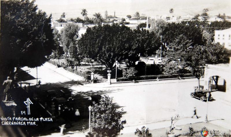 Fotos de Cuernavaca, Morelos, México: LA PLAZA Hacia 1925