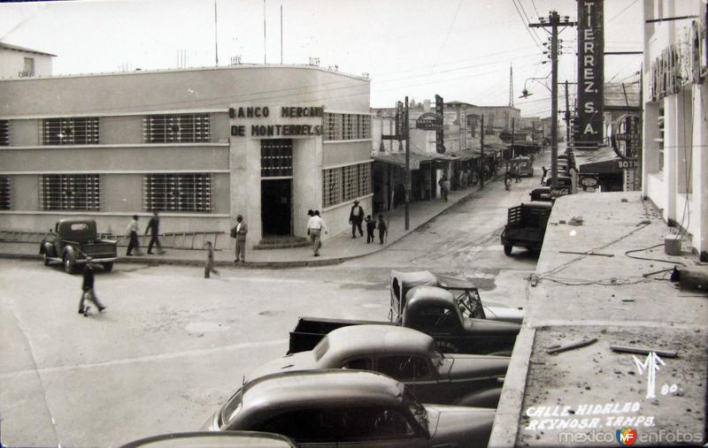 Fotos de Reynosa, Tamaulipas, México: CALLE HIDALGO Hacia 1945