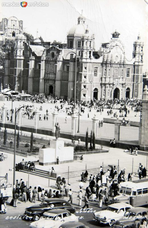 BASILICA DE GUADALUPE Alrededor de 1945