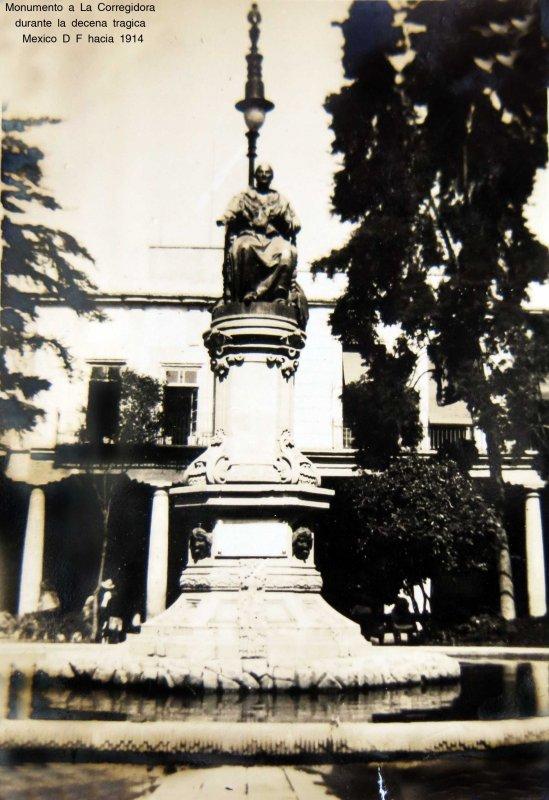 Monumento a La Corregidora durante la decena tragica Mexico D F hacia 1914