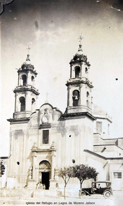 Fotos de Lagos de Moreno, Jalisco, México: Iglesia del Refugio en Lagos de Moreno Jalisco circa 1930-1950