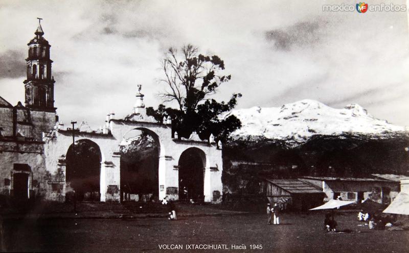 VOLCAN IXTACCIHUATL Hacia 1930-1950