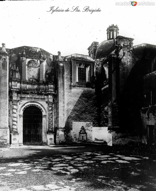 Fotos de Ciudad de México, Distrito Federal, México: IGLESIA DE SANTA BRIGIDA Circa 1900-1920