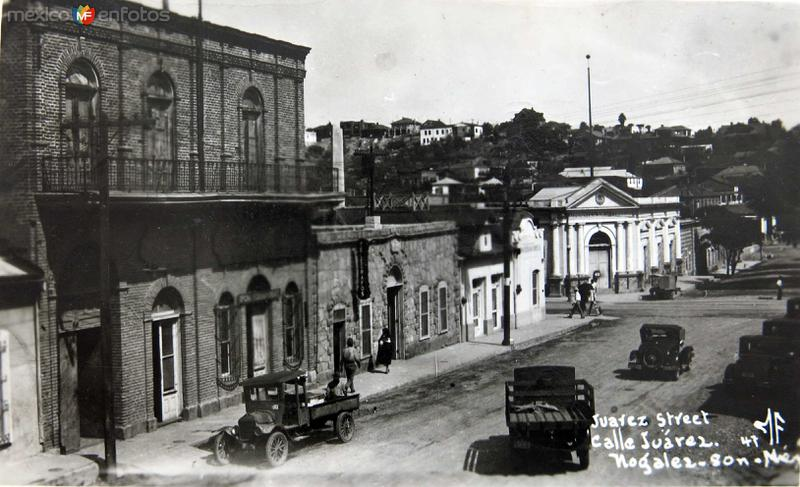 Fotos de Nogales, Sonora, México: CALLE JUAREZ Circa 1930-1950