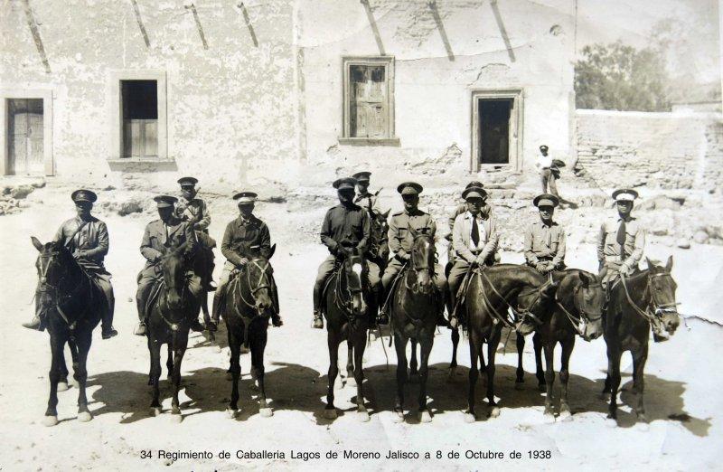 Fotos de Lagos de Moreno, Jalisco, México: 34 Regimiento de Caballeria Lagos de Moreno Jalisco a 8 de Octubre de 1938