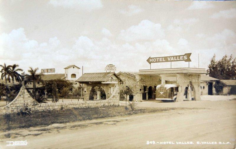 Hotel VALLES Circa 1930-1950