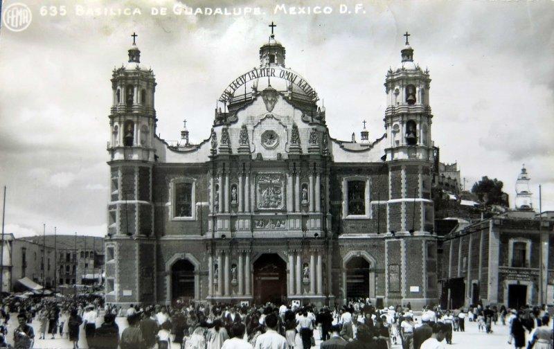 LA BASILICA DE GUADALUPE Circa 1930-1950