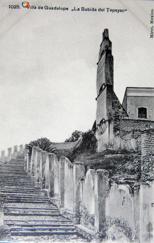 LA VILLA DE GUADALUPE SUBIDA DE EL TEPEYAC Circa 1900-1920