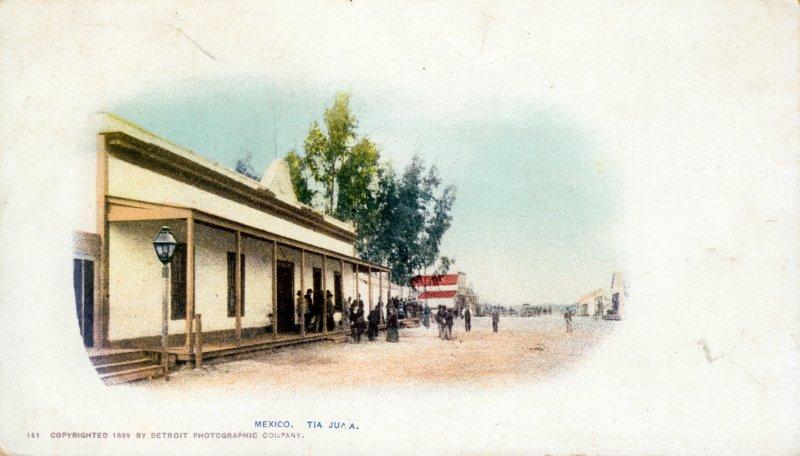 Calle Principal de Tijuana (ca. 1899)