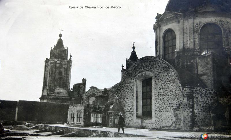 Iglesia de Chalma Edo. de Mexico hacia 1930-1950