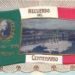 Recuerdo del Centenario (16 de Sep. de 1910)  Hacia 1910