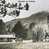 Nevado de Colima Hacia 1945