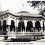 KIOSKO EN LA COLONIA SANTA MARIA  Hacia 1945