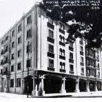 HOTEL MARQUES DEL VALLE Hacia 1945
