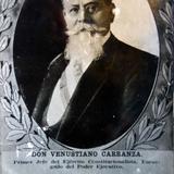 Don Venustiano Carranza Circa 1914