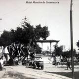Hotel Morelos de Cuernavaca.
