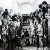 Las momias de el Panteon Municipal.