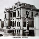 Casa de Rivero. - Monterrey, Nuevo León