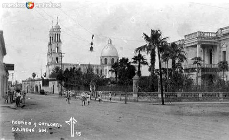 Hospicio y Catedral de Culiacán
