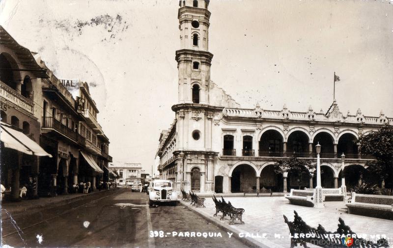 Parroquia y Calle Lerdo