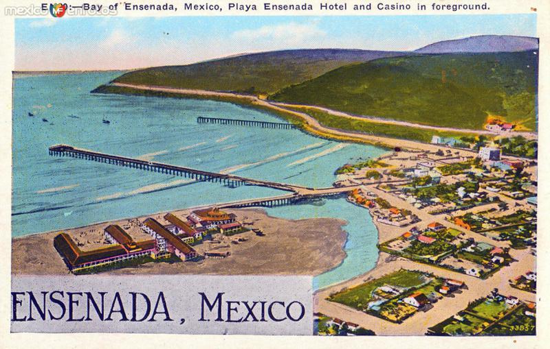Bahía de Ensenada y vista del Hotel y Casino