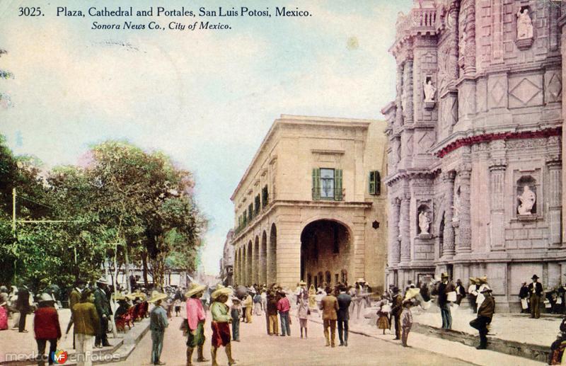Plaza, Catedral y Portales de San Luis Potosí