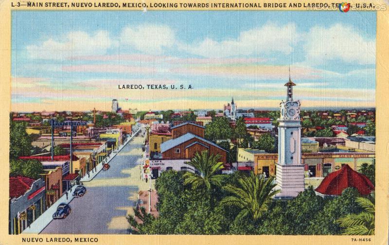 Calle principal de Nuevo Laredo, vista hacia el puente internacional