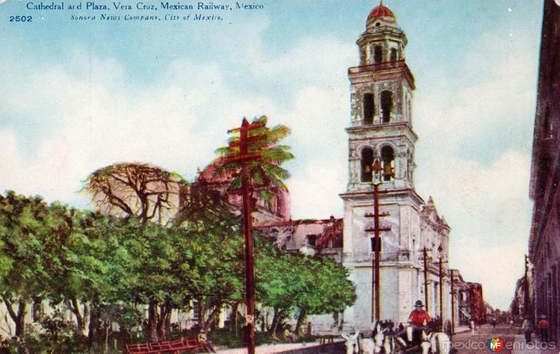 Catedral y Plaza Principal de Veracruz