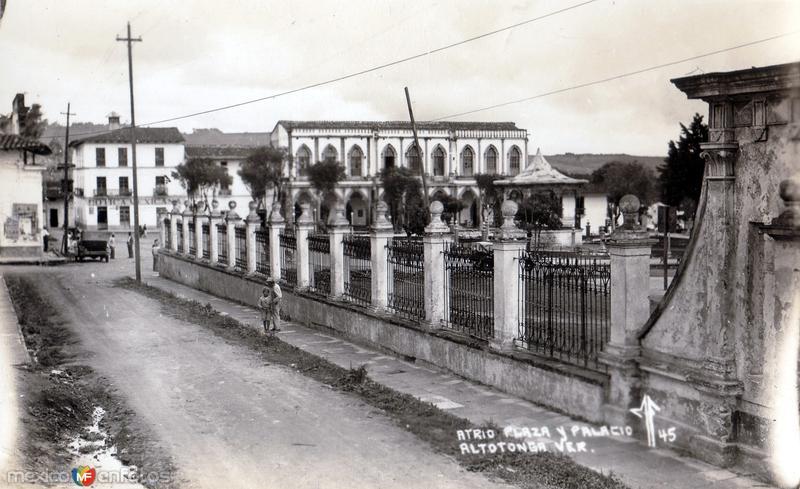 Atrio, Plaza y Palacio Municipal de Altotonga