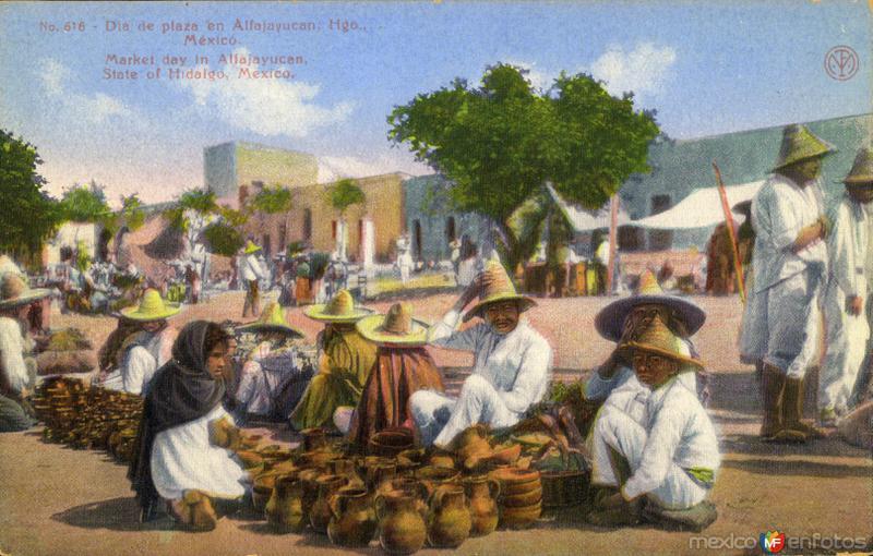 Día de plaza en Alfajayucan