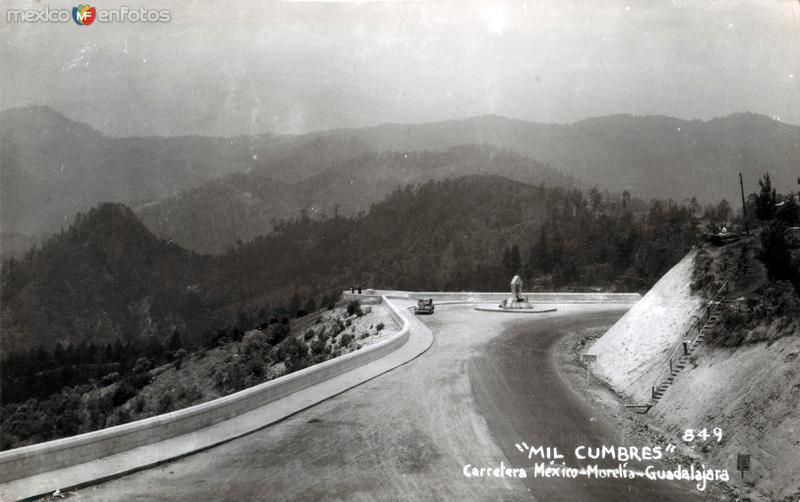 Mil Cumbres. Carretera México - Morelia - Guadalajara