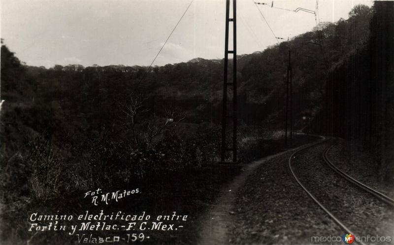 Camino electrificado entre Fortín y Metlac. F. C. Méx.