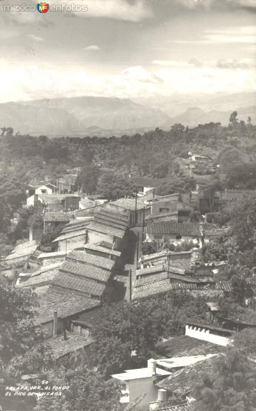 Vista parcial de Jalapa. Al fondo, El Pico de Orizaba