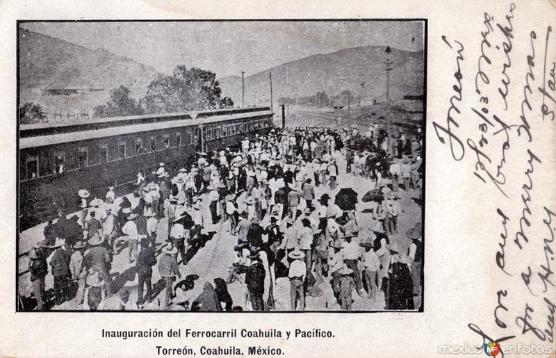 Inauguración del Ferrocarril Coahuila y Pacífico