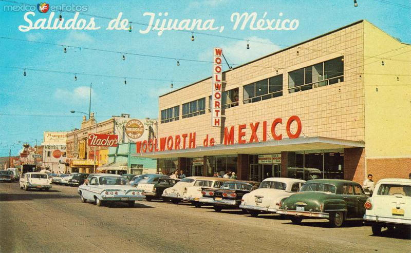 Saludos desde Tijuana / Woolworth de México