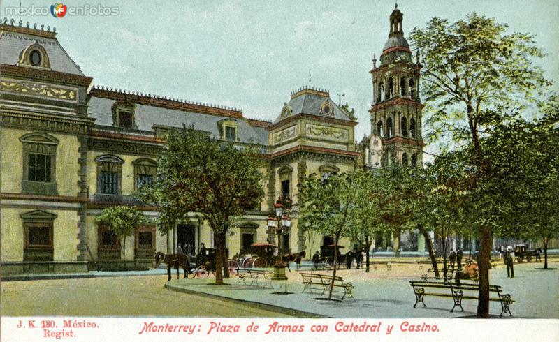 Plaza de Armas, Catedral y Casino de Monterrey