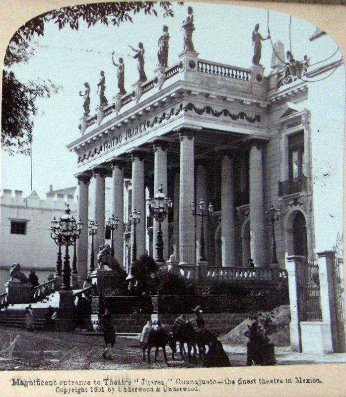 Teatro Juarez Hacia 1900