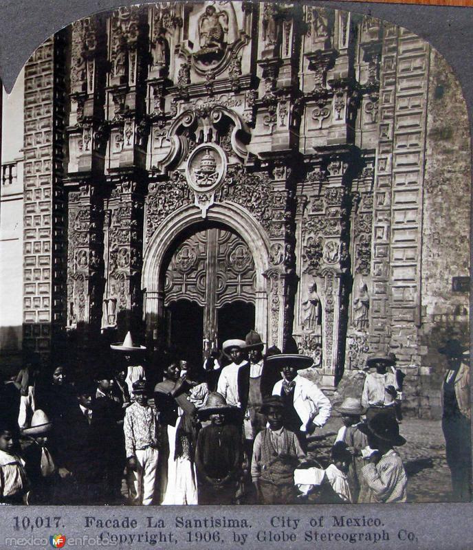 Fachada de la Santisima Hacia 1909