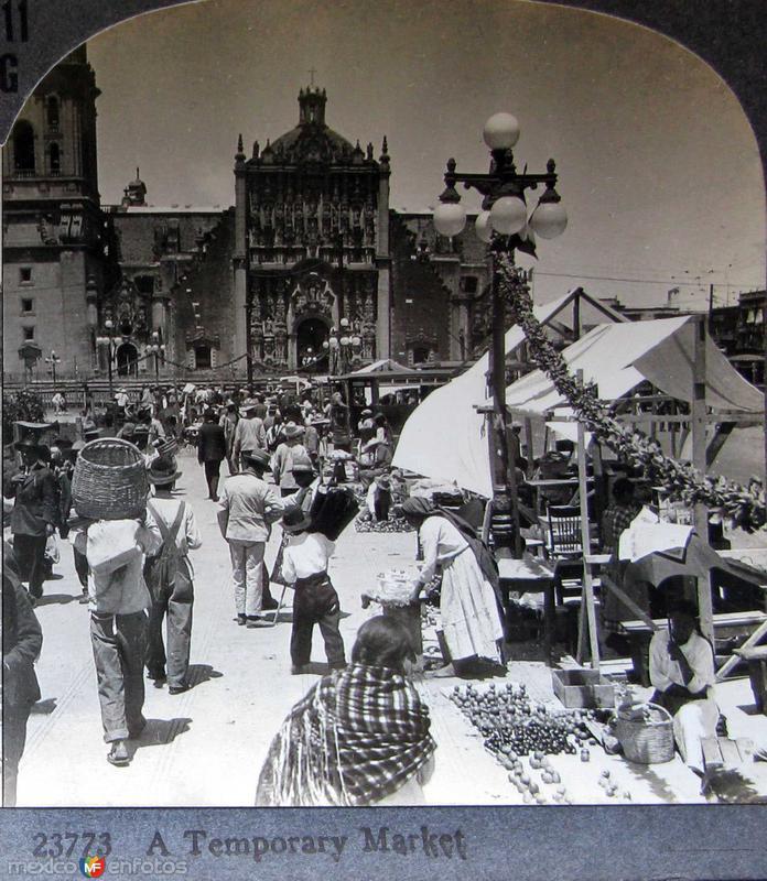 Mercado temporal y La Catedral Hacia 1900