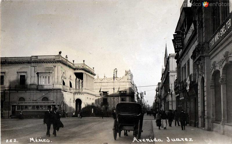 Ave. Juarez Hacia 1920