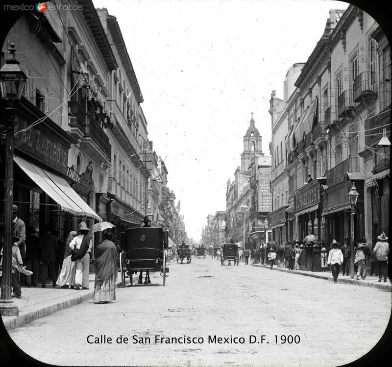 Calle de San Francisco Hacia 1900
